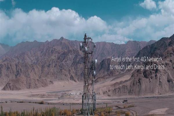 Airtel becomes 1st operator to launch 4G in Kargil, Dras, Leh in Ladakh region