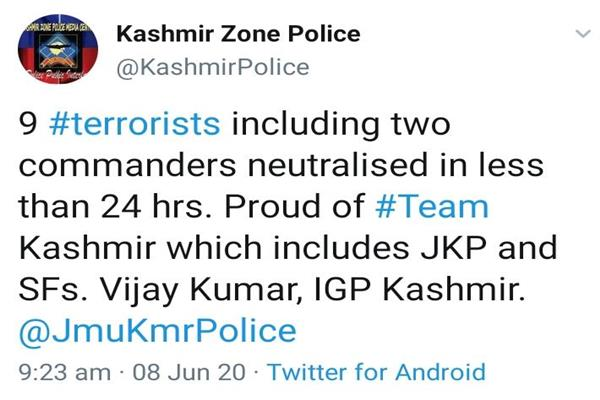 IGP Kmr congrats security forces for killing 9 militants including 2 commanders in 24 hours